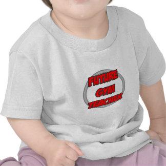 Future Gym Teacher Shirts