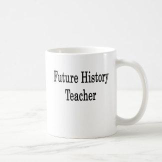 Future History Teacher Mugs