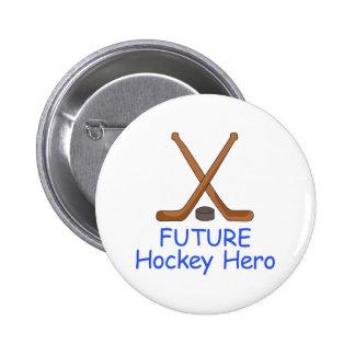 FUTURE HOCKEY HERO 6 CM ROUND BADGE