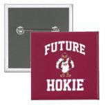 Future Hokie Pinback Button