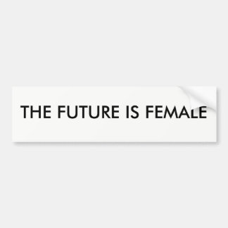 FUTURE IS FEMALE BUMPER STICKER