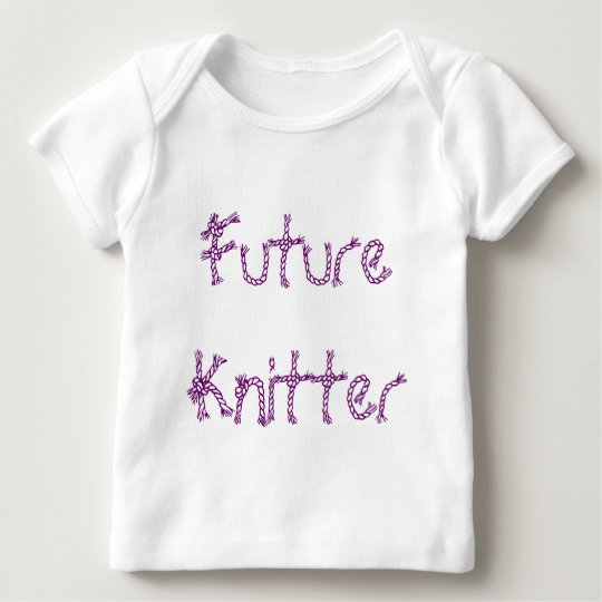 Future Knitter Baby T-Shirt
