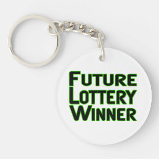 Future Lottery Winner Double-Sided Round Acrylic Key Ring