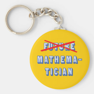 Future Mathematician No More Basic Round Button Keychain