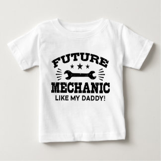 Future Mechanic Like My Daddy Baby T-Shirt