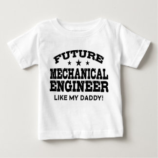 Future Mechanical Engineer Baby T-Shirt