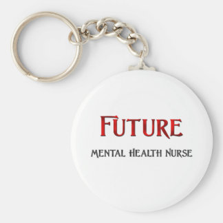 Future Mental Health Nurse Keychain