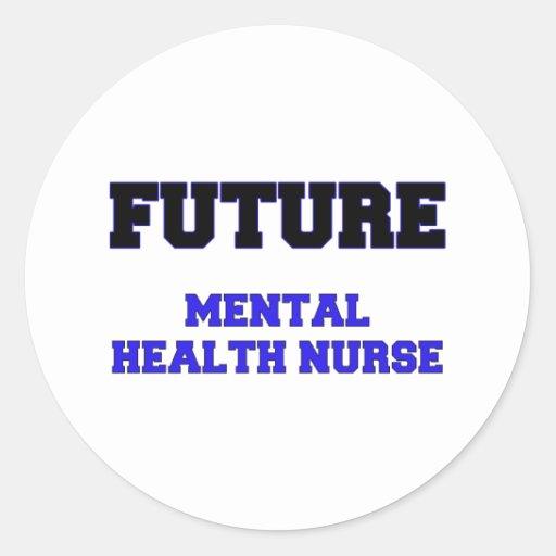 Future Mental Health Nurse Round Stickers