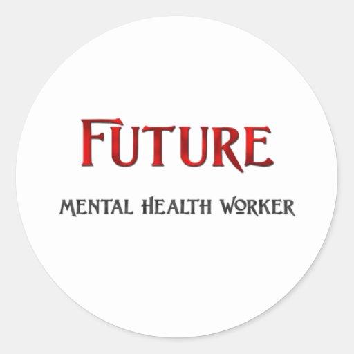 Future Mental Health Worker Stickers