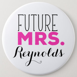 Future Mrs 6 Cm Round Badge