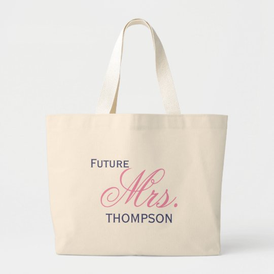 Future Mrs. Customisable Large Tote Bag