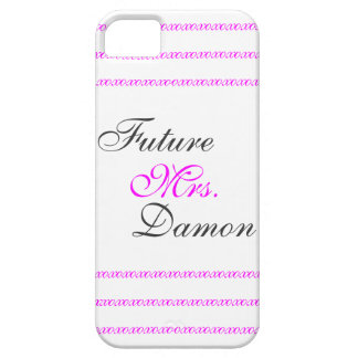 Future Mrs. Damon Case For The iPhone 5