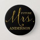Future Mrs. Faux-Glitter Gold & Black Button