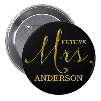 Future Mrs. Faux-Glitter Gold & Black Button