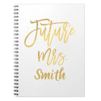 Future Mrs. Gold Script Wedding Planning Modern Notebooks