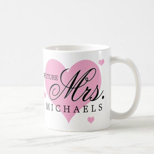 Future Mrs. Mugs