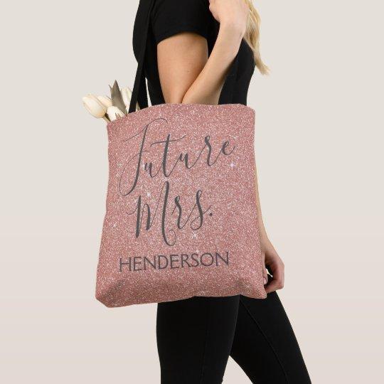 a0786b1c9 Future Mrs. Rose Gold Blush Pink Sparkle Glitter Tote Bag | Zazzle.co.uk