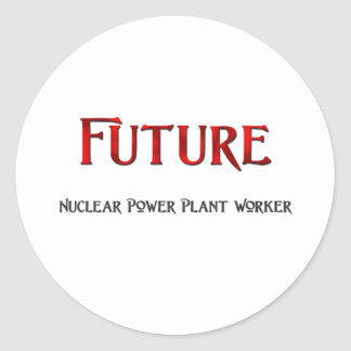 Future Nuclear Power Plant Worker Round Sticker