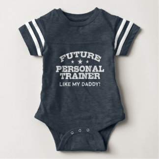 Future Personal Trainer Like My Daddy Baby Bodysuit