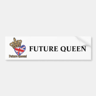 Future Queen Bumper Sticker