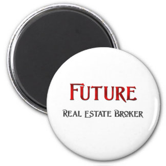 Future Real Estate Broker 6 Cm Round Magnet