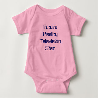 Future Reality Television Star Baby Bodysuit