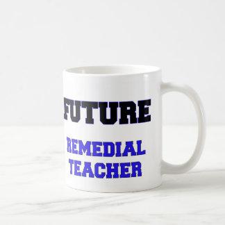 Future Remedial Teacher Coffee Mugs