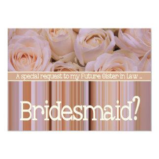Future Sister in Law Please be Bridesmaid 13 Cm X 18 Cm Invitation Card