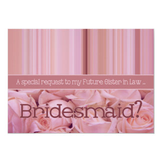 Future Sister in Law Please be Bridesmaid Card