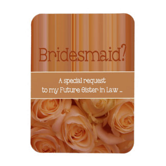 Future Sister in Law Please be Bridesmaid Magnet