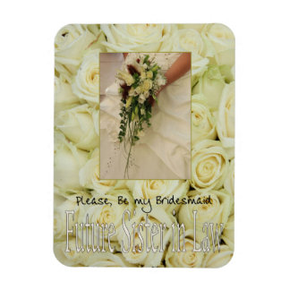 Future Sister in Law Please be Bridesmaid Rectangular Photo Magnet