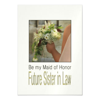 Future Sister in Law, Please be my Maid of Honor? Magnetic Invitations
