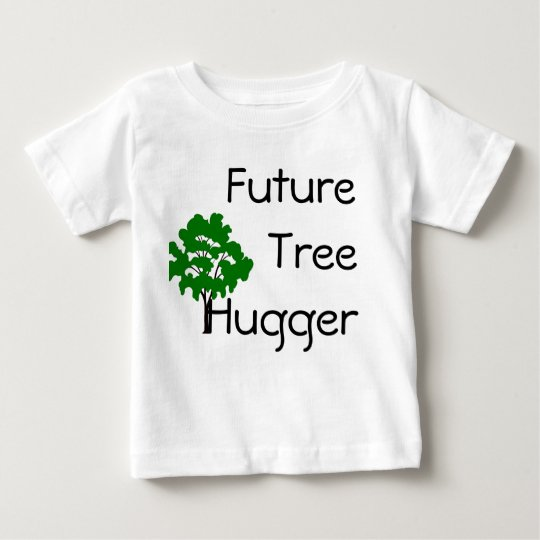 Future Tree Hugger Environmentally Chic T-Shirt