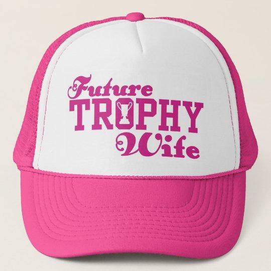 Future Trophy Wife Cap