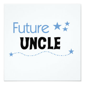 Future Uncle Gifts Custom Announcements