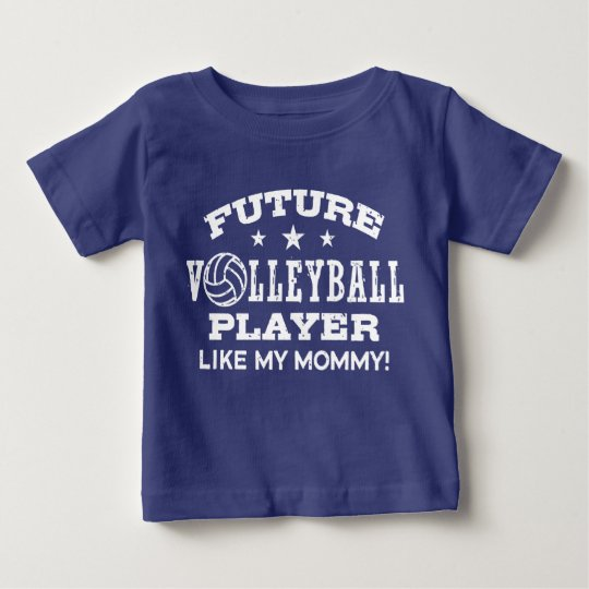 Future Volleyball Player Like My Mummy Baby T-Shirt