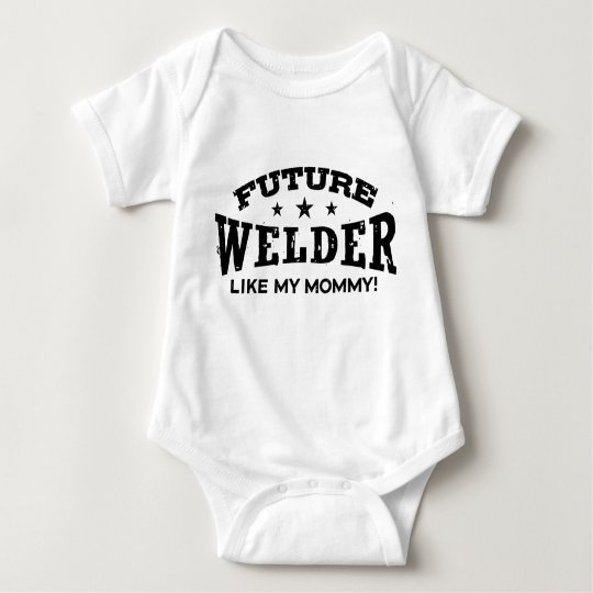 Future Welder Like My Mummy Baby Bodysuit
