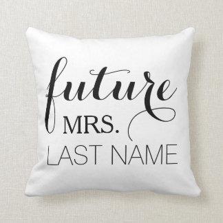 Future Wife Pillow