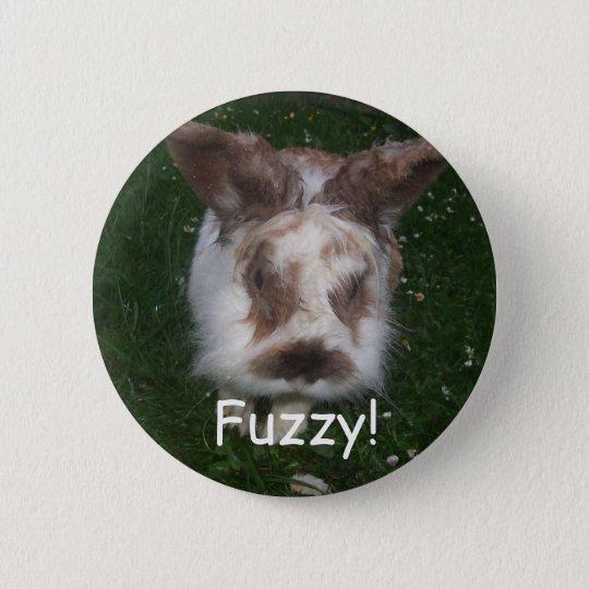 Fuzzy! 6 Cm Round Badge