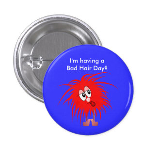 Fuzzy Red Hairball Bad Hair Day Button