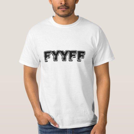FYYFF T-Shirt