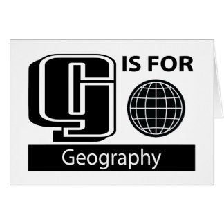G Is For Geography Greeting Card