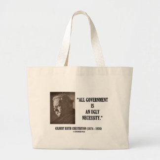 G.K. Chesterton All Government Is Ugly Necessity Jumbo Tote Bag
