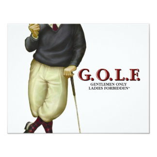 G.O.L.F. GENTLEMEN ONLY LADIES FORBIDDEN 11 CM X 14 CM INVITATION CARD