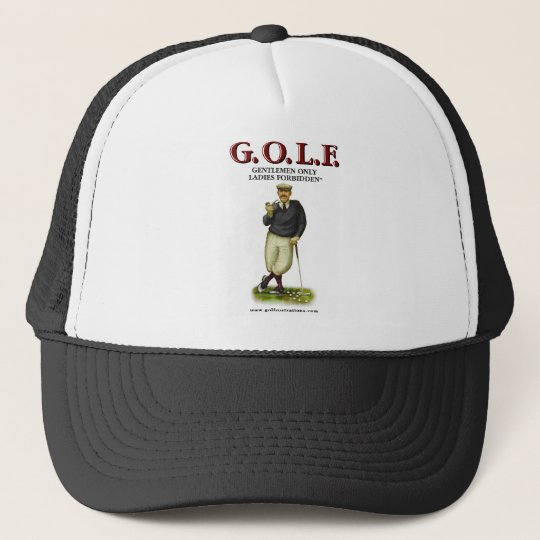 G.O.L.F. GENTLEMEN ONLY LADIES FORBIDDEN CAP