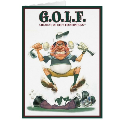 G.O.L.F. GREATEST OF LIFE'S FRUSTRATIONS GREETING CARDS