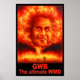 G W Bush - WMD Poster