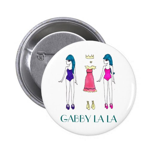 "Gabby La La ""dolls"" button"