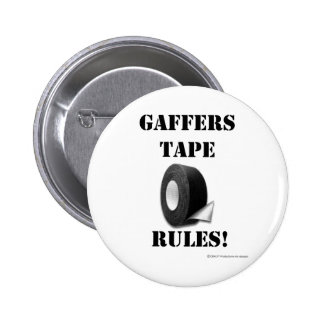Gaffers Tape Rules 6 Cm Round Badge