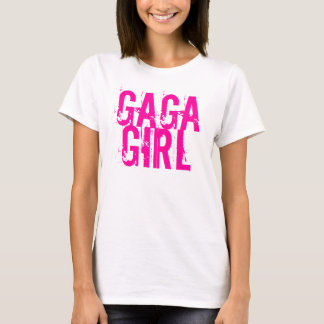 GAGA GIRL T-Shirt